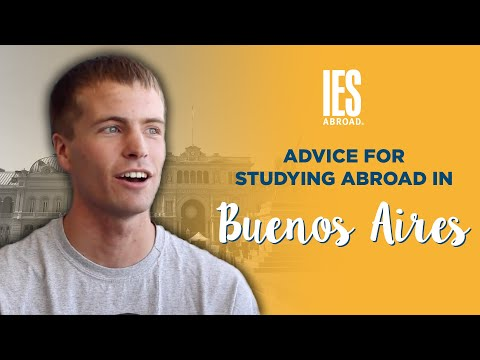 BUENOS AIRES | Study Abroad | Advice for Studying Abroad in Buenos Aires