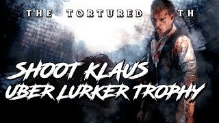 """UBER LURKER"" TROPHY GUIDE - FIND KLAUS - THE TORTURED PATH [COD WW2 ZOMBIES]"