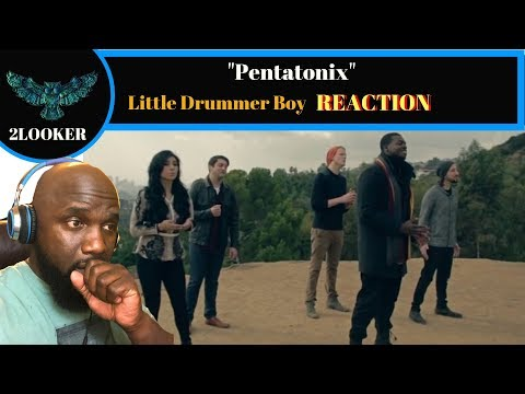Pentatonix- Little Drummer Boy - 2Looker Reaction