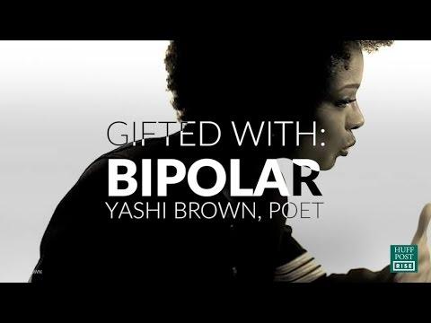 Gifted With Bipolar: Yashi Brown - HuffPost Rise