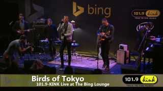 Birds of Tokyo - Plans/Eye of the Tiger (Bing Lounge)