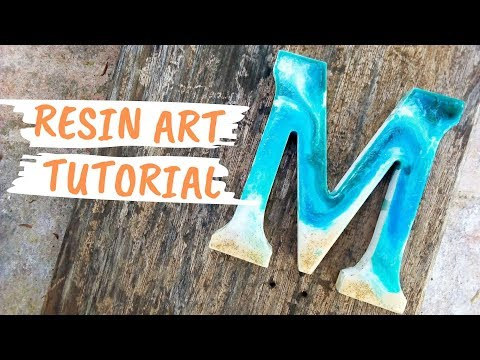 Resin Art Tutorial - Painting a Wood letter