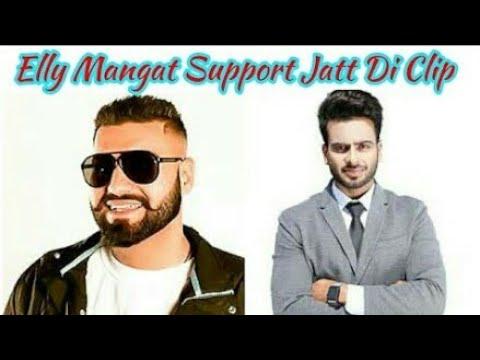 Elly Mangat Support Mankirat Aulakh New Song Jatt Di Clip.