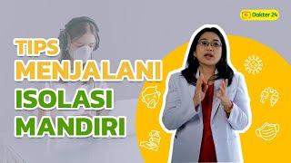 Dokter 24 - PANDUAN ISOLASI MANDIRI DI RUMAH BAGI PASIEN COVID-19