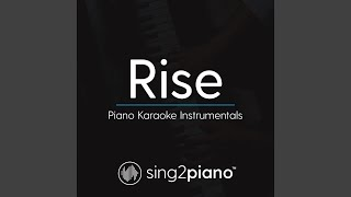 Rise (Piano Karaoke Version)