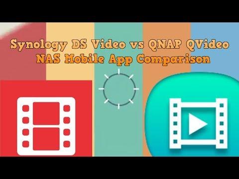 Synology DS Video vs QNAP QVideo for NAS - Mobile App Comparison