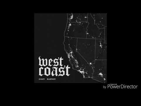 West Coast G Eazy Ft Blueface (Clean)