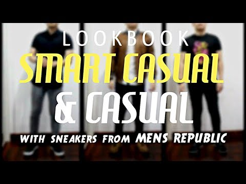 LOOKBOOK SMART CASUAL & CASUAL ! | Ide Outfit Smart Casual & Casual Feat 4 Sneakers Men's Republic