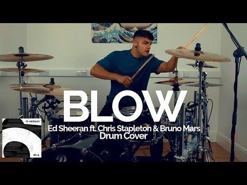 Blow - Ed Sheeran Ft. Chris Stapleton & Bruno Mars - Drum Cover
