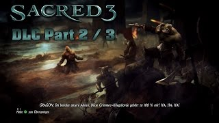 SACRED 3 [HD+] - DLC: Orcland Story - Part 2/3 - Let