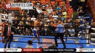 Yousif Saleh vs. Hector Fernandez Warriors Boxing
