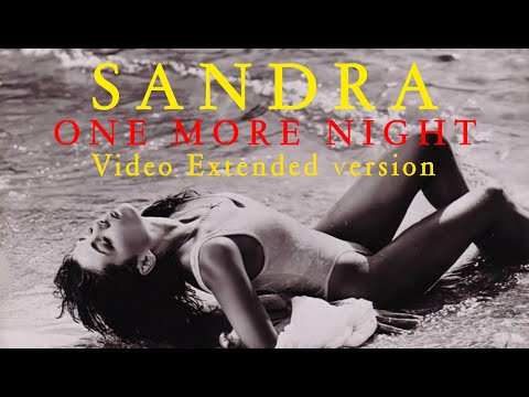 Sandra - One more night (Extended video version)