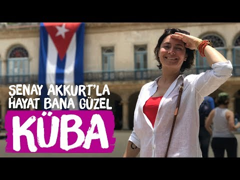 KÜBA (Havana) - Şenay Akkurt'la Hayat Bana Güzel