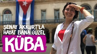 KÜBA (Havana) - Şenay Akkurt