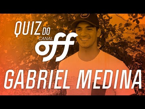 Gabriel Medina | Quiz do Off | Canal Off