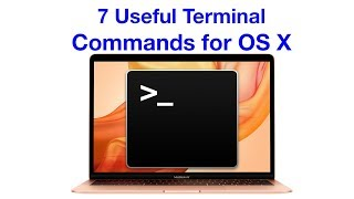 Seven Useful Terminal Commands for OS X and macOS!