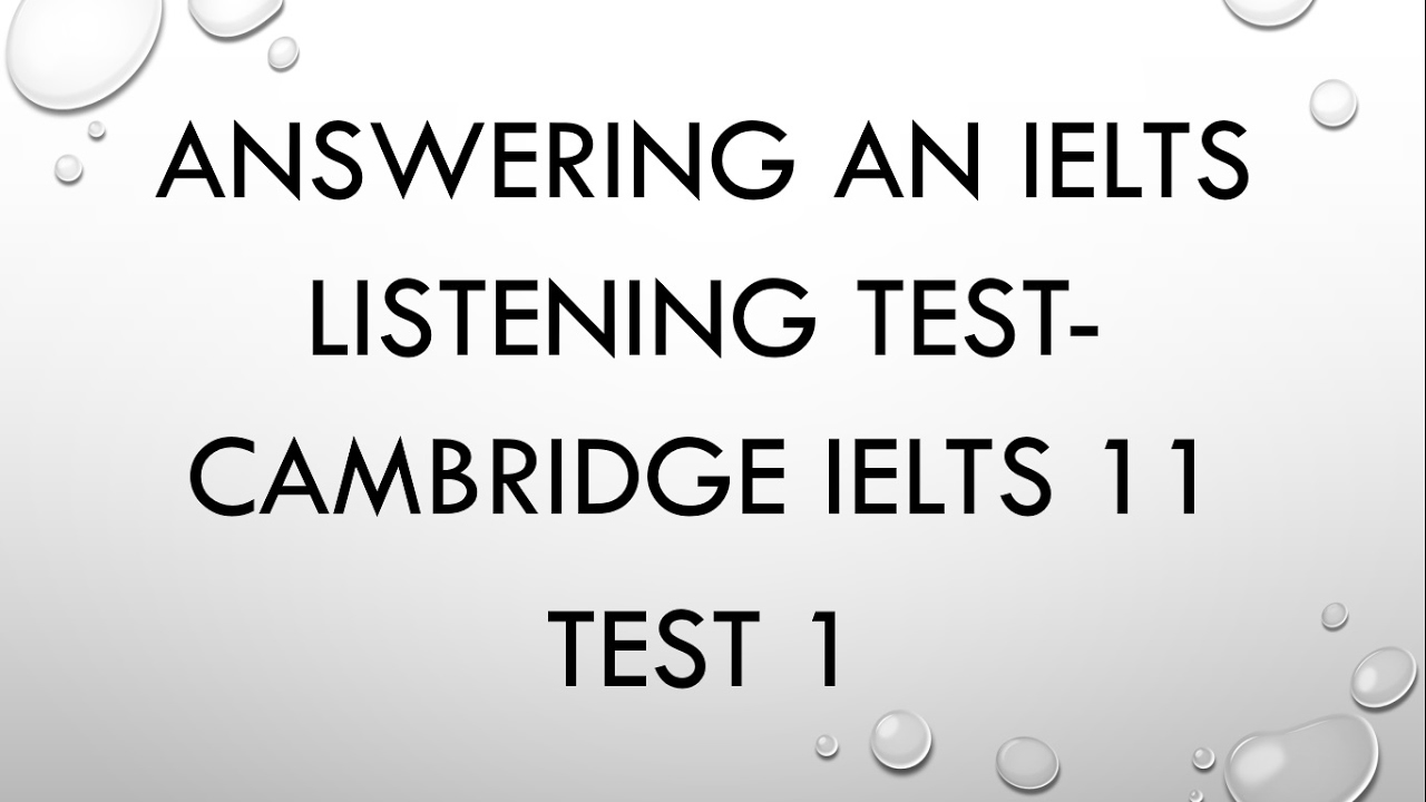 Cambridge IELTS 11 Listening Test 1: Answers, explanation, and tricks- Dr   Mahmoud Ibrahim