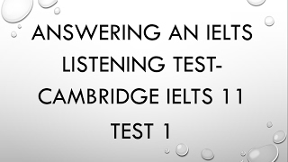 Cambridge IELTS 11  Listening Test 1: Answers, explanation, and tricks- Dr. Mahmoud Ibrahim