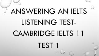 Cambridge IELTS 11  Listening Test 1: Answers, explanation, and tricks- Dr. Mahmoud Ibrahim