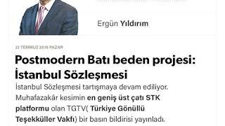 Ergün Yıldırım - Postmodern Batı beden projesi: İstanbul Sözleşmesi - 21.07.2019