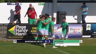2018-08-04 | Maidenhead United vs Gateshead | Highlights