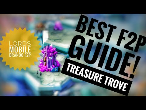 Lords Mobile - Best F2P Guide Series Episode 2. Treasure Trove