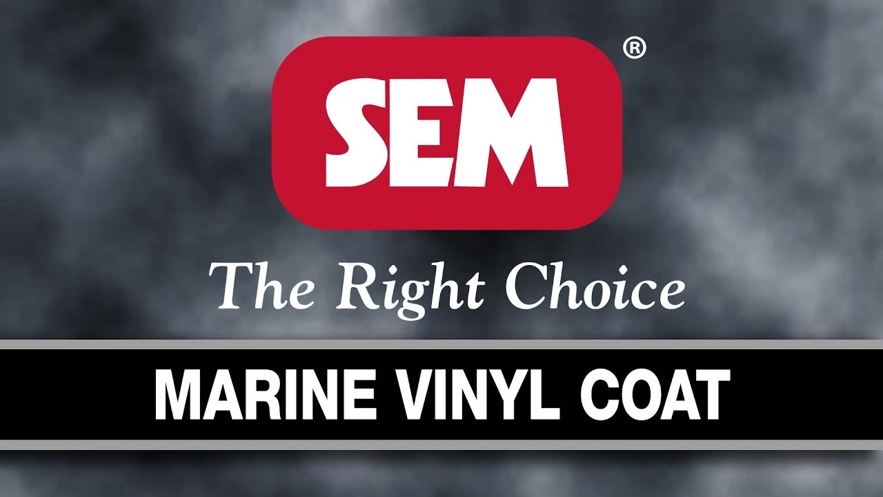 SEM Products, Inc  - Marine VINYL COAT