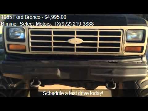 1985 Ford Bronco 4WD - for sale in Lewisville, TX 75067