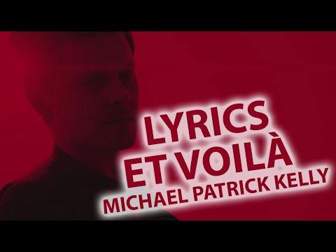 Et Voilà LYRICS | Michael Patrick Kelly Lyric & Songtexte Et-Voila (ONLY LYRICS)