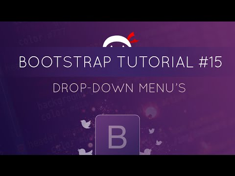 Bootstrap Tutorial #15 - Drop-down Menu's