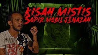 Download lagu [PART 4] KISAH MISTIS SOPIR MOBIL PENGANTAR JENAZAH [ REAL STORY ] - CERITA MISTIS SOPIR AMBULAN