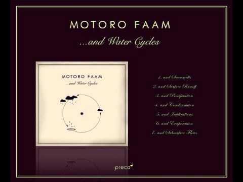 Motoro Faam - And Surface Runoff  [Full HQ]
