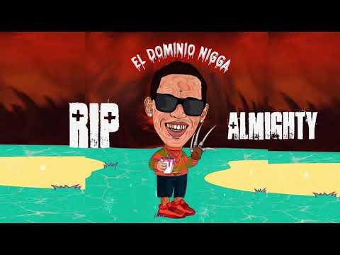 Ele A El Dominio - Tiraera Pa Almighty [RIP Almighty] - Me Compre Un Full