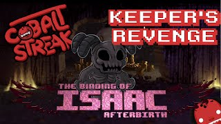 Isaac Afterbirth! The Keeper