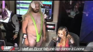 Jeff en Borat fait une lap dance à Loona - C