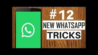 12 New WhatsApp tricks, you will love to know 2017