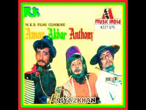 Download Amar Akbar Anthony.Amar Akbar Anthony1977.Kishore.Shailendra .Mahendra.Laxmikant Pyarelal.Amitabh B
