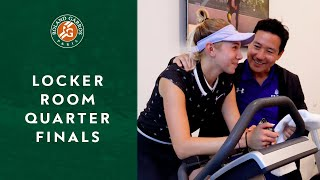 Inside Roland-Garros - Locker Room Quarterfinals | Roland-Garros 2019