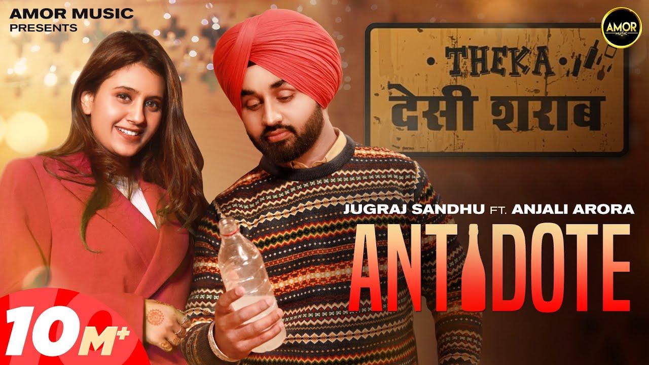 Antidote (Full Video) Jugraj Sandhu Ft Anjali Arora | Shivjot | The Boss | Latest Punjabi Songs 2021