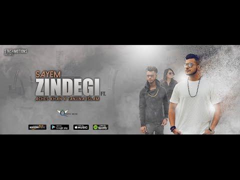 DJ Sayem - Zindegi Ft. Aches Khan & Tanjina Islam