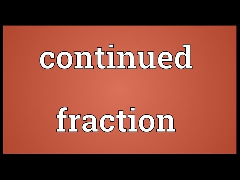 Continued fraction Meaning