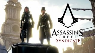 Игрофильм Assassin's Creed: Syndicate (Синдикат)