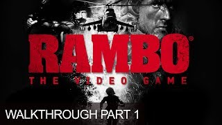 Rambo The Video Game Gameplay Walkthrough Chapter 1 Prologue LetsPlay Rambo Part 1 PS3 HD