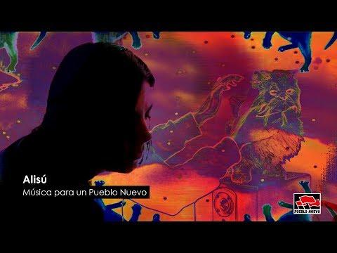 Música Para Un Pueblo Nuevo IV : Alisú