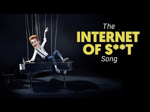 The Internet of S**t Song