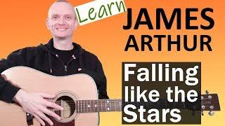 """James Arthur - """"Falling Like the Stars"""" Guitar Lesson"""
