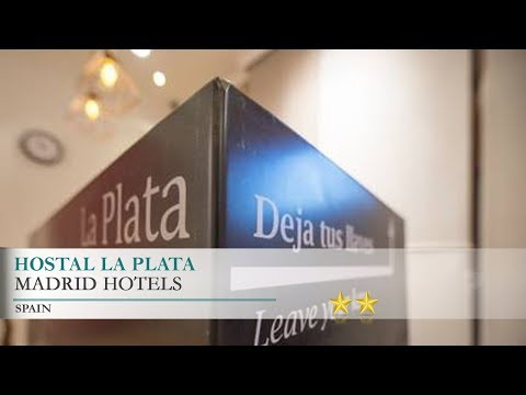 Hostal La Plata - Madrid Hotels, Spain