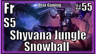 Fr Shyvana Jungle S5 League Of Legends Gameplay