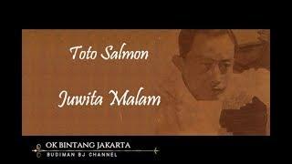 JUWITA MALAM - Toto Salmon (Seri Komponis Ismail Marzuki)
