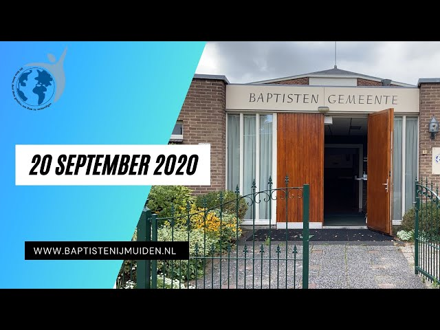 Dienst 20 September 2020 Baptisten gemeente IJmuiden